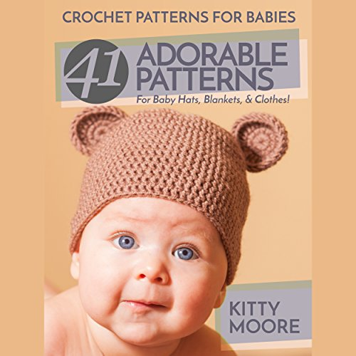 Crochet Patterns for Babies (2nd Edition) audiobook cover art