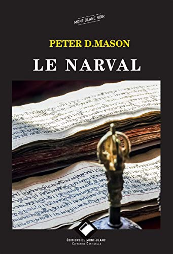 Le Narval: Thriller (Editions du Mont-Blanc) (French Edition)