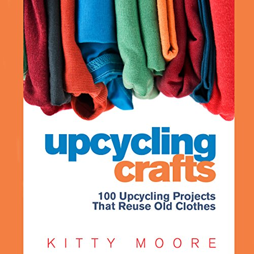 Upcycling Crafts audiobook cover art