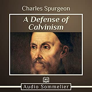 A Defense of Calvinism audiobook cover art