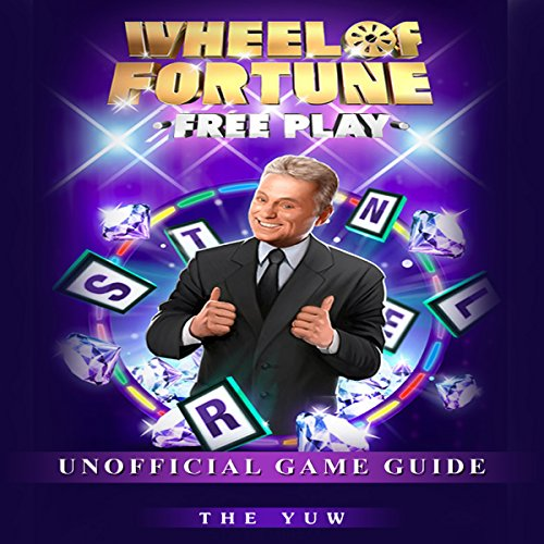 Wheel of Fortune Free Play Unofficial Game Guide audiobook cover art