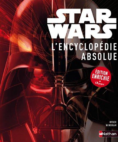 Star Wars, l'encyclopédie absolue