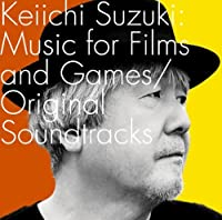 KEIICHI SUZUKI: MUSIC FOR FILMS AND GAMES/ ORIGINAL SOUNDTRACKS(2CD) by KEIICHI SUZUKI (2010-06-02)