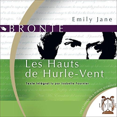 Les Hauts de Hurle-Vent  audiobook cover art