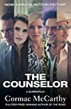 The Counselor (Movie Tie-in Edition): A Screenplay (Vintage International) - Cormac McCarthy