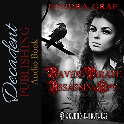 Raven, Pirate, Assassin, Spy audiobook cover art