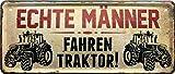"""Blechschilder Lustiger Traktor Spruch """"Echte Männer"""