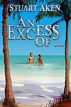 An Excess Of ... by [Stuart Aken]