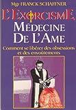 L'EXORCISME MEDECINE DE L'AME