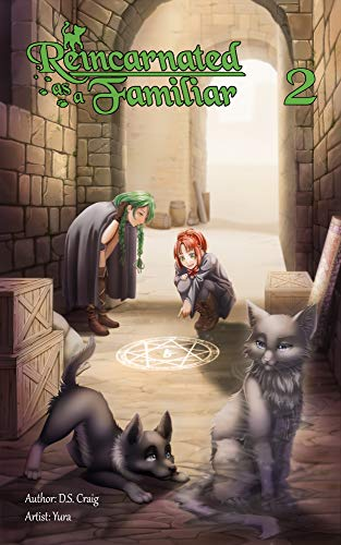 Reincarnated as a Familiar Volume 2 (Light Novel) (English Edition)