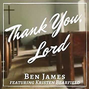 Thank You, Lord (feat. Kristen Bearfield)