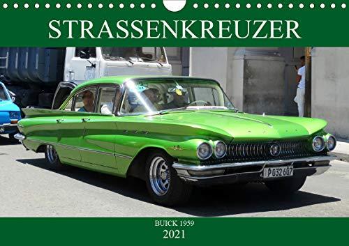 STRASSENKREUZER - BUICK 1959 (Wandkalender 2021 DIN A4 quer)