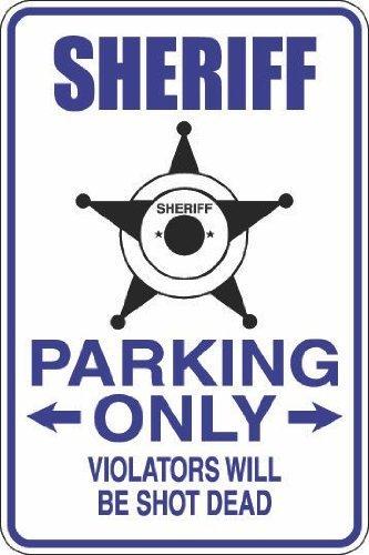 Native Fab Cartel de metal clásico de 20 x 30 cm, con texto en inglés 'Sheriff Parking Only Never Rusty', diseño vintage, para todos los tipos de personajes individuales o decoración del hogar.