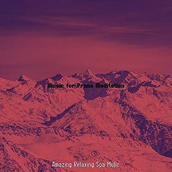 Music for Prana Meditation