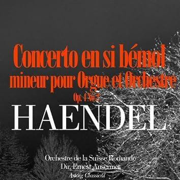 Haendel: Concerto en si bémol mineur pour Orgue et Orchestre, Op. 4 No. 2