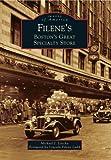 Filene's: Boston's Great Specialty Store