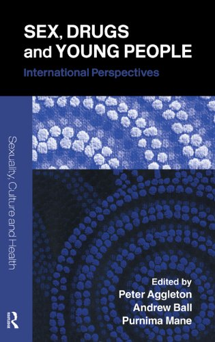 51wj O6TlPL - Sex, Drugs and Young People: International Perspectives (Sexuality, Culture and Health)