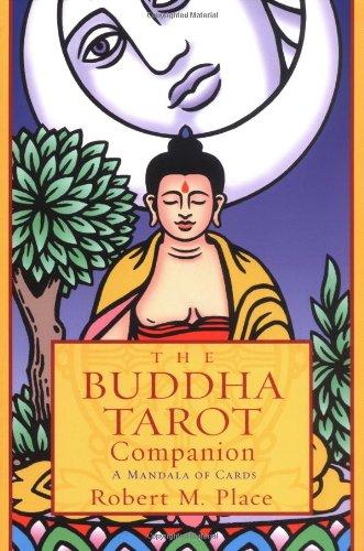 The Buddha Tarot Companion: A Mandala of Cards