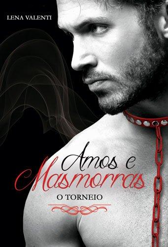 Amos e Masmorras: II. O torneio