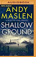 Shallow Ground (Detective Ford)