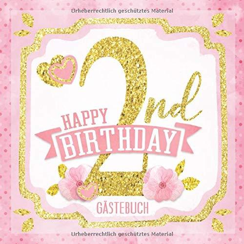 Happy 2nd Birthday Gästebuch: Mein 2. Geburtstag I Erinnerungen und Party Dekoration Rosa Gold für...
