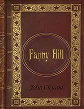 John Cleland - Fanny Hill (Memoirs of a Woman of Pleasure)