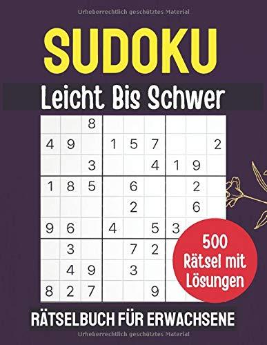 SUDOKU Rätselbuch für Erwachsene Leicht Bis Schwer: 500 Sudoku Großdruck Rätsel inkl. Lösungen - kleine Geschenke für opa oma zu weihnachten - Gedächtnistraining für Großmutter Senioren