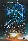 Las aguas indomitas (Trilogia Los Elementales) (Spanish Edition)