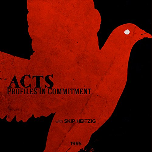Acts - Profiles in Commitment audiobook cover art