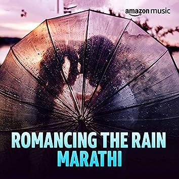 Romancing The Rain (Marathi)