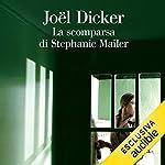 La scomparsa di Stephanie Mailer copertina