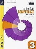 Obiettivo competenze. Quaderno. Per la Scuola media. Con e-book. Con espansione online (Vol. 3)