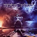 Songtexte von Triosphere - The Road Less Travelled