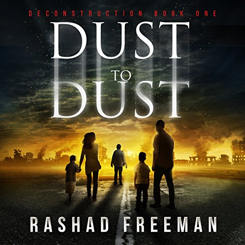 Dust to Dust: A Post-Apocalyptic Thriller audiobook cover art