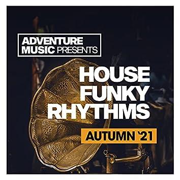 House Funky Rhythms (Autumn '21)