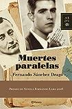Muertes paralelas (Autores Españoles e Iberoamericanos)...