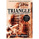 Triangle: The Fire That Changed America...