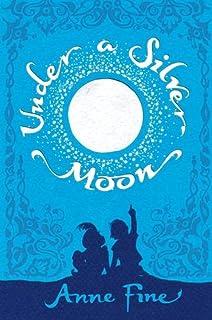 Under a Silver Moon