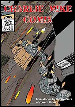 Charlie Mike Comix  Volume 1 Issue 1