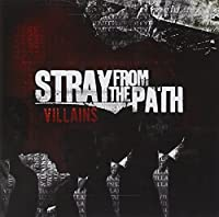 Villains by Stray From The Path (2008-05-13)