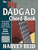 The Big DADGAD Chord Book: An In-Depth Exploration of DADGAD Guitar Tuning