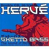 Songtexte von Hervé - Ghetto Bass