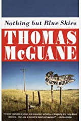 Nothing but Blue Skies (Vintage Contemporaries) Kindle Edition