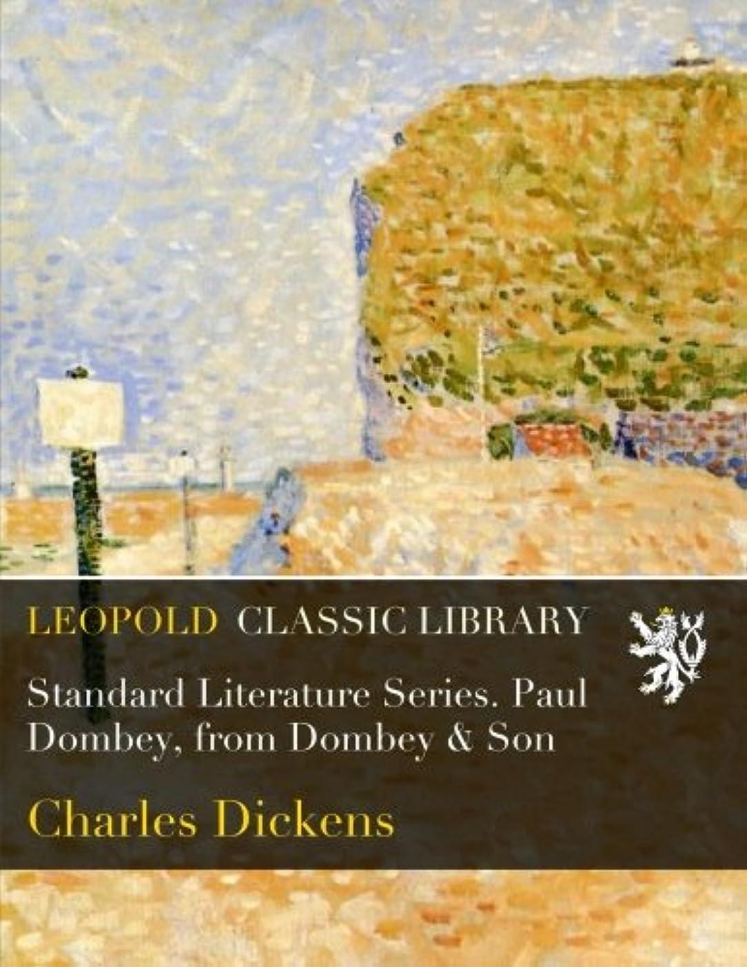 うつ蒸留する保険をかけるStandard Literature Series. Paul Dombey, from Dombey & Son