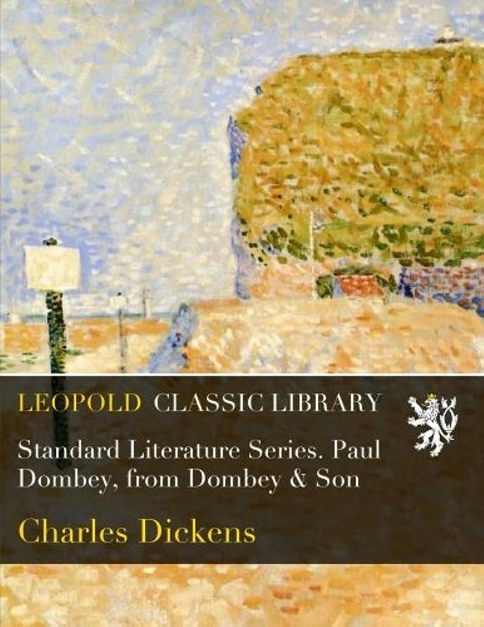 メロディアスに沿って建設Standard Literature Series. Paul Dombey, from Dombey & Son
