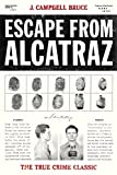 Escape from Alcatraz: The True Crime Classic