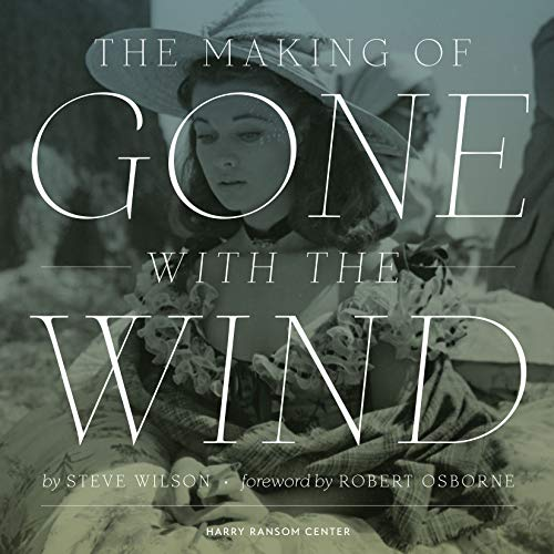 The Making of Gone With The Wind