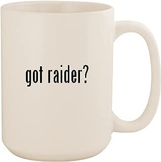 got raider? - White 15oz Ceramic Coffee Mug Cup