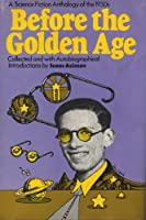 Before the Golden Age 0385024193 Book Cover