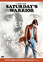 Saturday's Warrior [DVD]